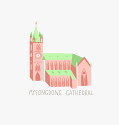 myeongdong cathedral in seoul vector image