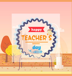 Happy teachers day and fall vector