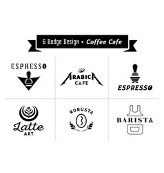 Six badge design for coffee cafe vector