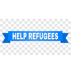 Blue stripe with help refugees title vector