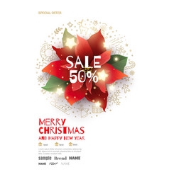 christmas sale poster with red poinsettia vector image