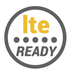 Lte sticker with ready word and signal level dots vector