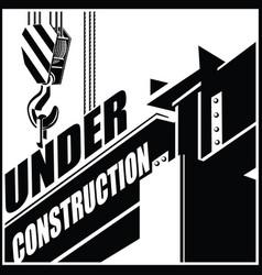 Under construction crane and beam vector