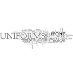 Are uniforms available online text word cloud vector