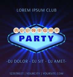 All Bight Party Club Poster vector image