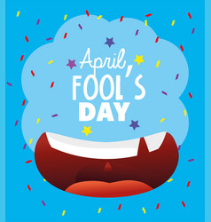 Happy mouth with teeth to fools day vector