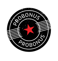 Probonus rubber stamp vector