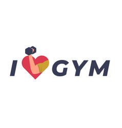 i love gym flat vector image