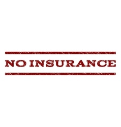 No Insurance Watermark Stamp vector