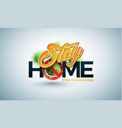 stay home stop coronavirus design with covid-19 vector image