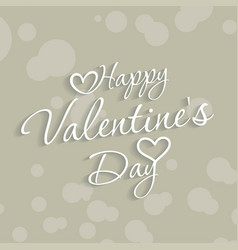 valentines typogrpahic card with grey background vector image
