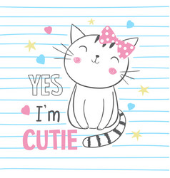 cute kitty graphic for kids clothing vector image