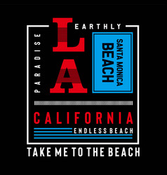 california-los-angeles-typography-design-tee vector image