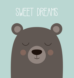 Sweet dreams card with bear vector