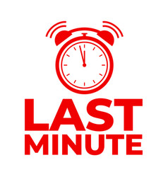 last minute red clock icon label vector image