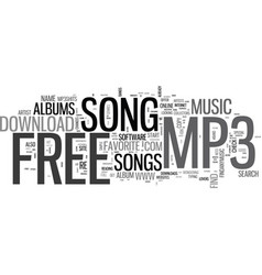 where to go to download that free mp song text vector image
