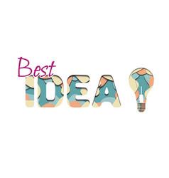 3d inscription best idea and light bulb cut from vector