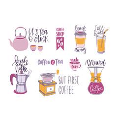 Collection of coffee and tea lettering isolated on vector