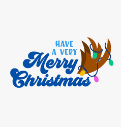have very merry christmas greeting card with deer vector image