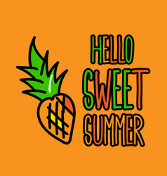 hello sweet summer poster vector image
