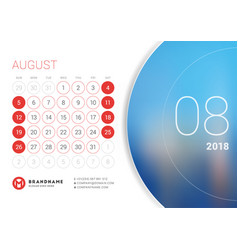August 2018 desk calendar for 2018 year vector