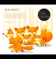 Cute animal family background with Foxes vector image
