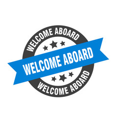 Welcome aboard sign welcome aboard blue-black vector