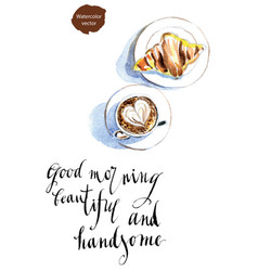good morning beautiful and handsome vector image