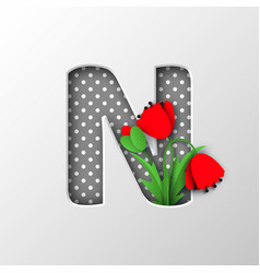 Paper cut letter n with poppy flowers vector