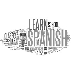 Where to learn spanish text word cloud concept vector