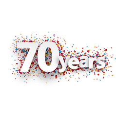 Seventy years paper confetti sign vector image vector image