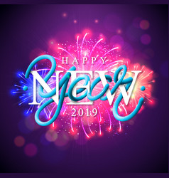 happy new year 2019 with fireworks vector image