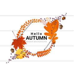 Hello autumn with decorative wreath on board vector