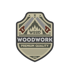 Woodwork company vintage isolated label vector