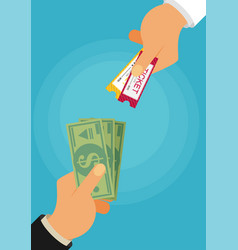 buying ticket for money concept hand holding vector image
