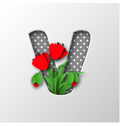 paper cut letter v with poppy flowers vector image