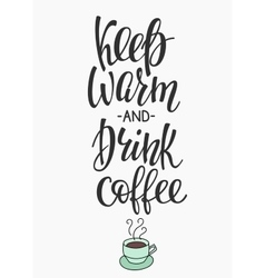 Quote I love coffee typography vector
