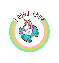 Cute unicorn and donuts quotes vector
