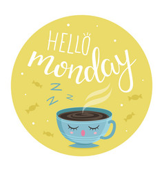hello monday vector image
