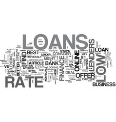 Where to look for low rate loans text word cloud vector