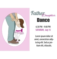 Dad daughter dance invitation poster vector image vector image