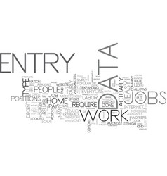 where to look for reliable data entry jobs text vector image vector image