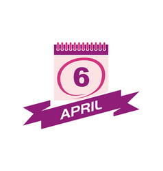 6 april calendar with ribbon vector