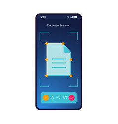 Document scanner smartphone interface template vector