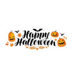 Happy halloween banner handwritten lettering vector