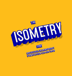 isometry font 3d bold style for vector image