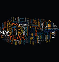 Let go of the past and look to the new year text vector