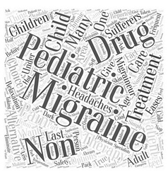 Non drug treatment for pediatric migraine word vector