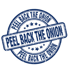 peel back the onion blue grunge stamp vector image