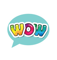 Wow inscription cartoon bold colorful letters in vector